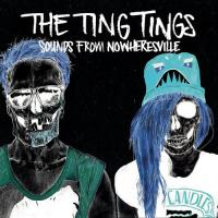 The Ting Tings-Sounds From Nowheresville (Deluxe Edition)
