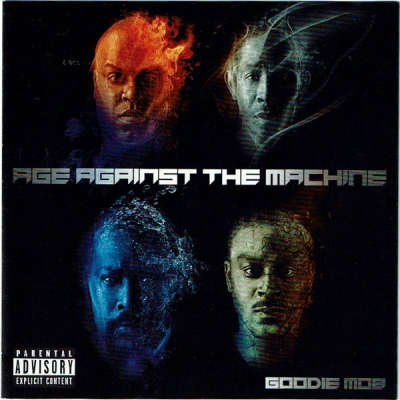 Goodie Mob ‎– Age Against The Machine
