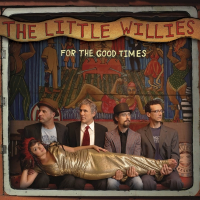 THE LITTLE WILLIES-FOR THE GOO