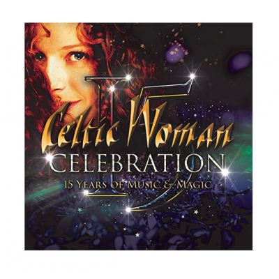 Celtic Woman - 15 Years of Music & Magic