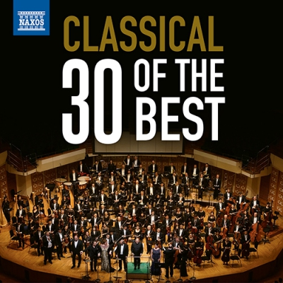 CLASSICAL MUSIC - 30 of the Best