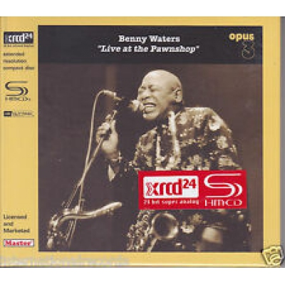 BENNY WATERS - LIVE AT THE PAWNSHOP SHM-XRCD24