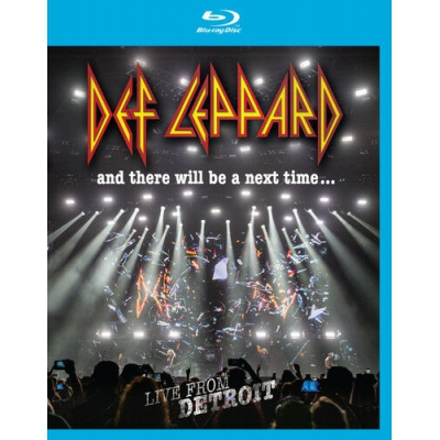 Def Leppard and There Will Be a Next Time Bluray