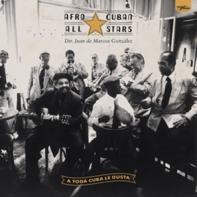Afro Cuban All Stars - A Toda Cuba Le Gusta Feat. Ry Coode...