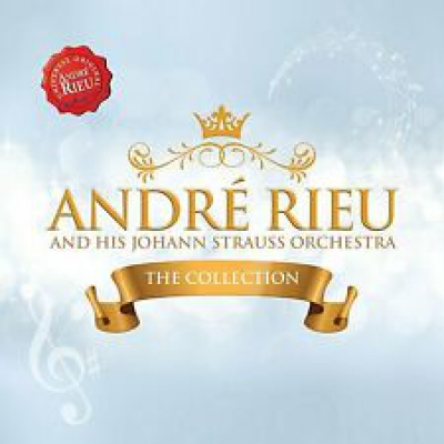 André Rieu And His Johann Strauss Orchestra - The Collecti...